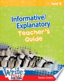 Write Time For Kids Level K Informative Explanatory Teacher S Guide