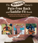 The Western Horse s Pain Free Back and Saddle Fit Book