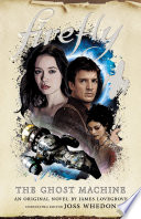 Firefly   The Ghost Machine Book