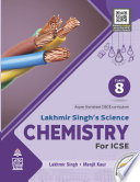 Lakhmir Singh's Science Chemistry for ICSE Class 8