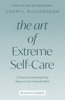 The Art of Extreme Self Care