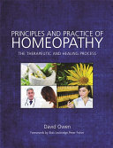 Principles and Practice of Homeopathy