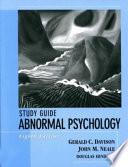 Study Guide To Accompany Abnormal Psychology 8e