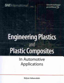 Engineering Plastics and Plastic Composites in Automotive Applications