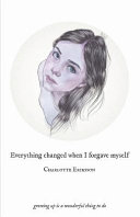 Everything Changed When I Forgave Myself Book