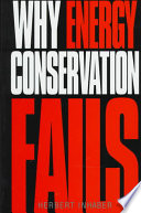 Why Energy Conservation Fails