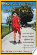 Miraculous Power Overcoming Hopeless Adversity Book
