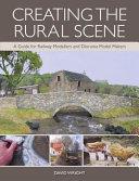 Creating the Rural Scene