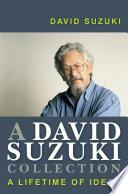 A David Suzuki Collection