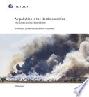 Air pollution in the Nordic countries from biomass burning in Eastern Europe