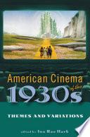 American Cinema of the 1930s