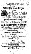 Päpstischer Irrwisch Oder Der Papisten Lehre Vom Fegefewer, als eine falsche, unchristliche ... Lehr