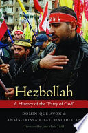 """Hezbollah  : A History of the """"Party of God"""""""