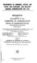 Departments of Commerce  Justice  and State  the Judiciary  and Related Agencies Appropriations for 1983  Testimony of members of Congress