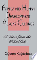 Family and Human Development Across Cultures  : A View From the Other Side