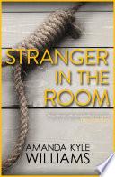 Stranger In The Room  Keye Street 2