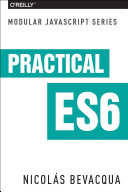 Modular Js - Practical Es6