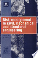 Risk Management in Civil, Mechanical, and Structural Engineering