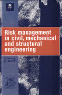 Risk Management in Civil  Mechanical  and Structural Engineering