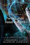 The Bane Chronicles 7  The Fall of the Hotel Dumort