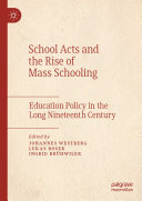 Pdf School Acts and the Rise of Mass Schooling Telecharger