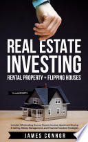 Real Estate Investing  Rental Property   Flipping Houses