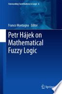 Petr H  jek on Mathematical Fuzzy Logic