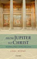 From Jupiter to Christ