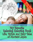 My Favorite Relaxing Coloring Book     Life  Myths and Fairy Tales of Ancient Japan
