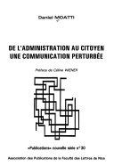 De l'administration au citoyen, une communication perturbée