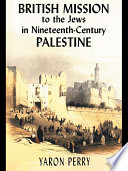 British Mission To The Jews In Nineteenth Century Palestine
