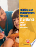 """Children and Young People's Nursing at a Glance"" by Alan Glasper, Jane Coad, Jim Richardson"