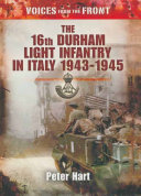 The 16th Durham Light Infantry in Italy, 1943–1945