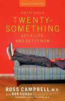 Pdf Help Your Twentysomething Get a Life...And Get It Now