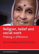 Religion, Belief and Social Work: Making a Difference - Seite 51