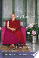 The Life of My Teacher