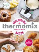 Thermomix - Boulangerie maison