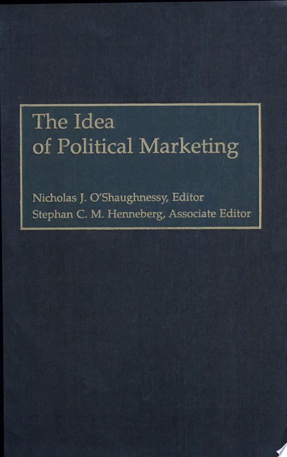 The+Idea+of+Political+Marketing