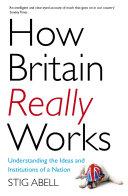 How Britain Really Works Pdf/ePub eBook