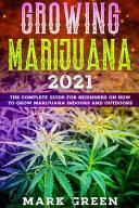 Growing Marijuana Revolution 2021