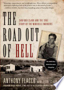 """The Road Out of Hell: Sanford Clark and the True Story of the Wineville Murders"" by Anthony Flacco, Jerry Clark"