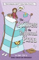 Pdf The Princess & the Pepperoni Pizza