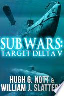 Sub Wars  Target Delta V