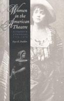 Women in the American Theatre
