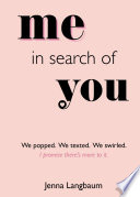 Me in Search of You