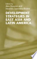 Development Strategies in East Asia and Latin America