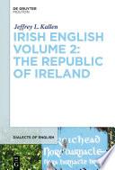 Irish English Volume 2  The Republic of Ireland