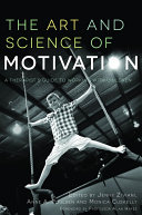 The Art and Science of Motivation