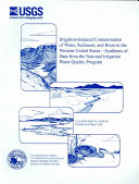 Irrigation induced Contamination of Water  Sediment  and Biota in the Western United States synthesis of Data from the National Irrigation Water Quality Program