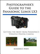 Photographer's Guide to the Panasonic Lumix LX3
